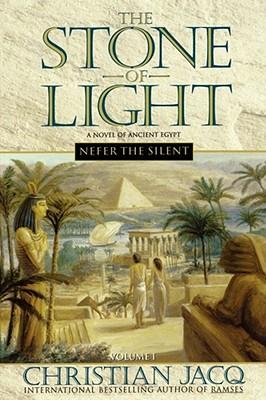Nefer the Silent (The Stone of Light, Vol. 1), Jacq, Christian