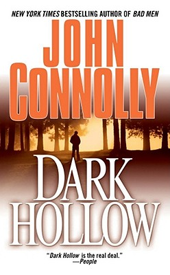Dark Hollow, JOHN CONNOLLY