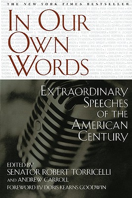 Image for In Our Own Words: Extraordinary Speeches of the American Century