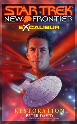 Image for Excalibur Book 3: Restoration (Star Trek: New Frontier)