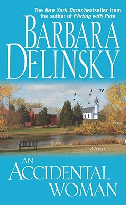 An Accidental Woman, Barbara Delinsky