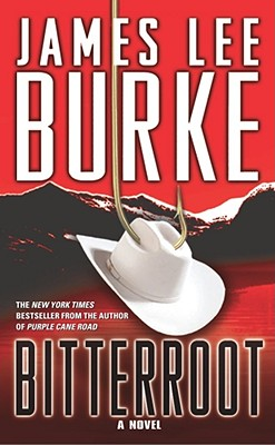 Bitterroot, Burke, James Lee
