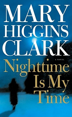 Nighttime Is My Time, Clark, Mary Higgins