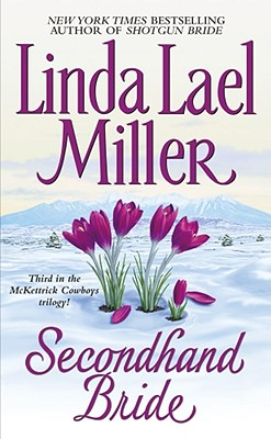 Secondhand Bride, Miller, Linda Lael