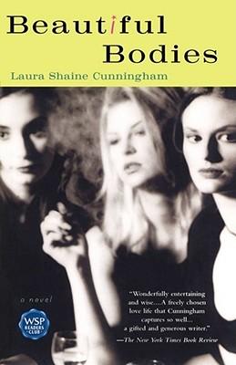 Beautiful Bodies, Cunningham, Laura Shaine