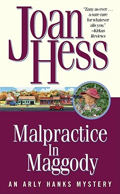 Image for Malpractice in Maggody: An Arly Hanks Mystery (Arly Hanks Mysteries)