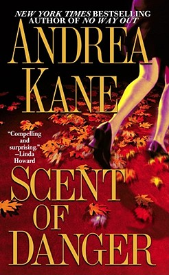 Scent of Danger, ANDREA KANE