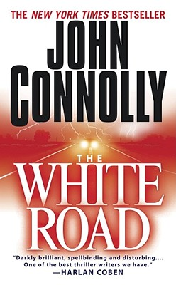 The White Road, JOHN CONNOLLY