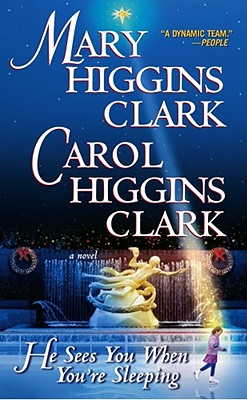 Image for He Sees You When You're Sleeping: A Novel (Holiday Classics)