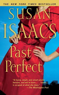 Past Perfect: A Novel, Susan Isaacs