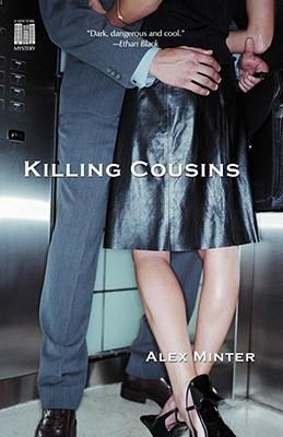 Killing Cousins, Minter, Alex