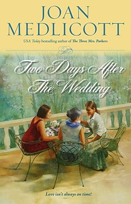 Two Days After the Wedding (Ladies of Covington (Paperback)), JOAN MEDLICOTT