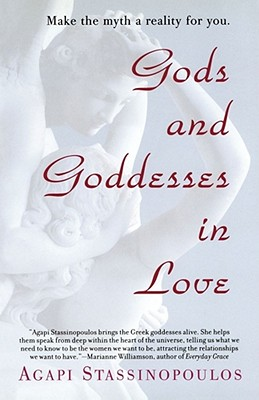 Image for GODS AND GODDESSES IN LOVE : MAKING THE