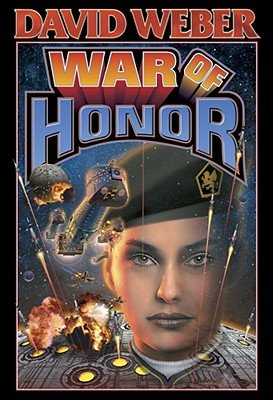 Image for War of Honor (Honor Harrington Series, Book 10)