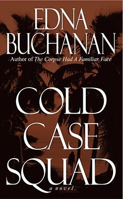 Cold Case Squad, Edna Buchanan