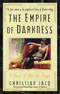 Image for The Empire of Darkness: A Novel of Ancient Egypt (Queen of Freedom Trilogy)