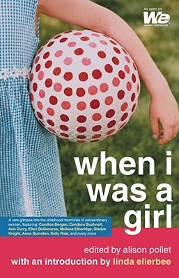 Image for When I Was a Girl (We: Women's Entertainment)