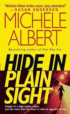 HIDE IN PLAIN SIGHT, ALBERT, MICHELE