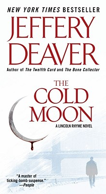The Cold Moon  A Lincoln Rhyme Novel, Deaver, Jeffery