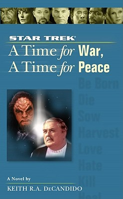 Image for A Time for War, A Time for Peace (Star Trek, the Next Generation)