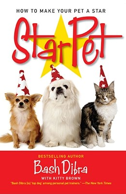 Image for STARPET : HOW TO MAKE YOUR PET A STAR