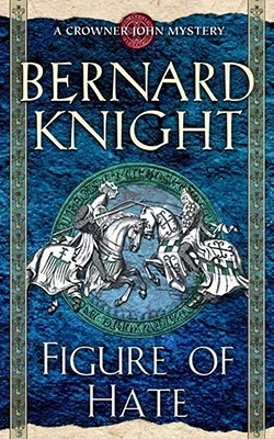 Figure of Hate, Knight, Bernard