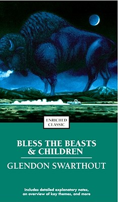 Image for Bless the Beasts & Children (Enriched Classics)