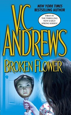 Broken Flower, V C Andrews