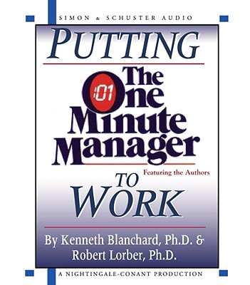 Image for Putting The One Minute Manager To Work
