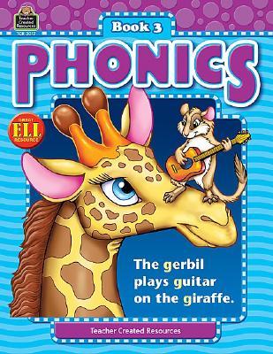 Image for Phonics Book 3 (Phonics (Teacher Created Resources))