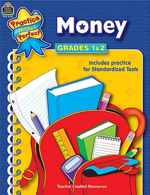 Image for Money Grades 1-2: Money (Practice Makes Perfect (Teacher Created Materials))