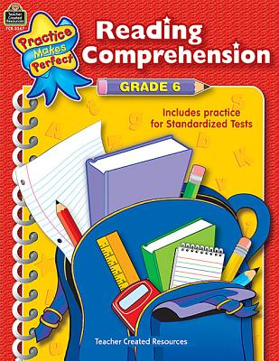 Image for Reading Comprehension Grade 6 (Practice Makes Perfect (Teacher Created Materials))