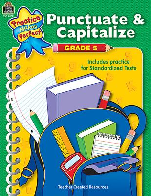 Image for Punctuate & Capitalize Grade 5: Punctuate And Capitalize Grade 5