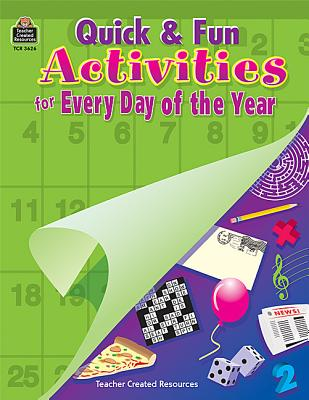 Image for Quick & Fun Activities for Every Day of the Year