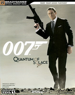 Image for 007 QUANTUM OF SOLACE BRADYGAMES OFFICIAL STRATEGY GUIDE