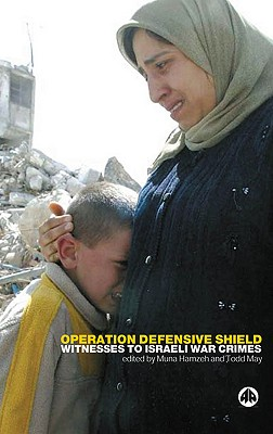 Image for Operation Defensive Shield: Witnesses to Israeli War Crimes