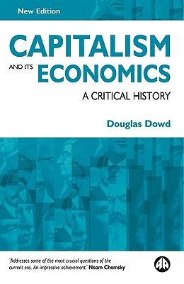 Image for Capitalism and Its Economics: A Critical History