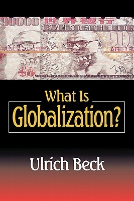 What Is Globalization?, Beck, Ulrich