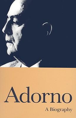 Image for Adorno: A Biography