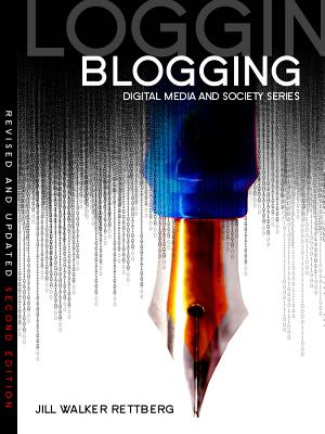 Blogging, Walker Rettberg, Jill