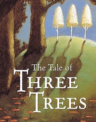 Image for TALE OF THE THREE TREES