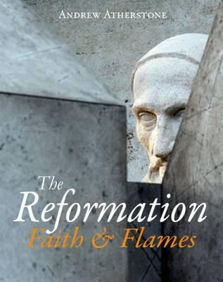 Image for The Reformation: Faith and Flames