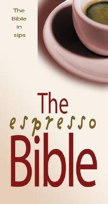 Image for The Espresso Bible: The Bible in Sips