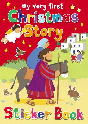 My Very First Christmas Story Sticker Book, Lois Rock