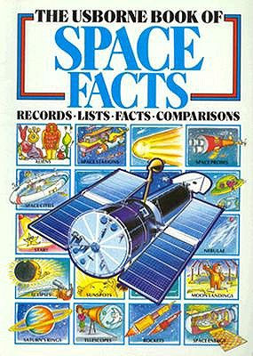 Image for Usborne Book of Space Facts: Records, Lists, Facts, Comparisons (Usborne Facts & Lists)