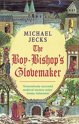 The Boy-Bishop's Glovemaker, Jecks, Michael