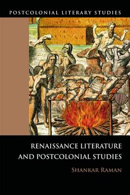 Image for Renaissance Literature and Postcolonial Studies: Renaissance Literatures and Postcolonial Studies (Postcolonial Literary Studies)