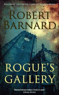 Rogue's Gallery. Robert Barnard, Barnard, Robert