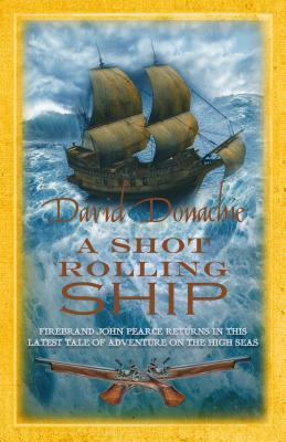 Image for SHOT ROLLING SHIP, A JOHN PEARCE