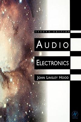Audio Electronics, Second Edition, Hood, John Linsley